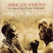 'African visions' – the diary of an African photographer by Mirella Ricciardi